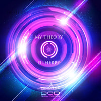 My Theory - Single — DJ Herby