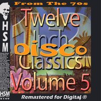 Twelve Inch Disco Classics from the 70s — сборник