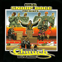 Snoop Dogg Presents: Welcome To The Church--The Album — сборник