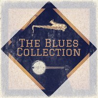 The Blues Collection — сборник