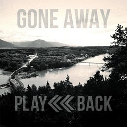 Gone Away — Play Back