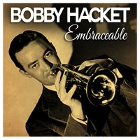 Embraceable You — Bobby Hackett, Джордж Гершвин