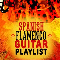 Spanish Flamenco Guitar Playlist — Acoustic Guitars, Flamenco Guitar Masters, Spanish Guitar Music, Spanish Guitar Music|Acoustic Guitars|Flamenco Guitar Masters
