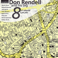 If I Should Lose You — Don Rendell and his Big 8