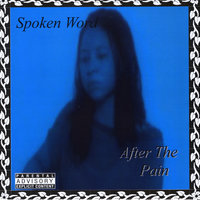 After the Pain — Spoken Word