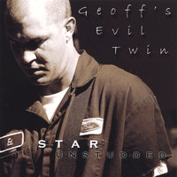 Star Unstudded — Geoff's Evil Twin