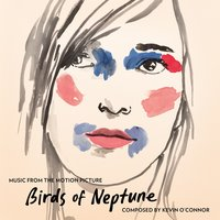 Birds of Neptune — Kevin O'Connor