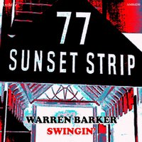 Swingin' on the Strip — Warren Barker