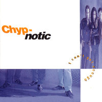 I can`t get enough — CHYP-NOTIC