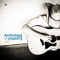Anthology of Country Vol. 2 — сборник