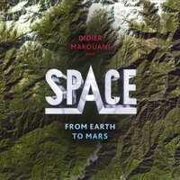From Earth To Mars — Didier Marouani & Space