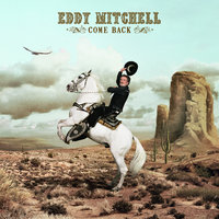 Come Back — Eddy Mitchell
