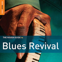 Rough Guide To Blues Revival — сборник