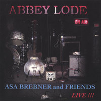 Abbey Lode — Asa Brebner and Friends