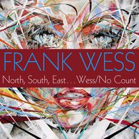 North, South, East...Wess / No Count — Frank Wess