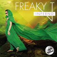 Inferno — Freaky T