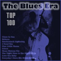 The Blues Era - Top 100 — сборник