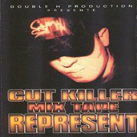 Cut Killer Mix Tape: Represent — сборник