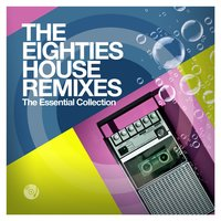 The Eighties House Remixes — сборник