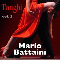 Mario Battini - Tanghi - Vol. 2 — Mario Battaini