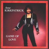 Game of Love — Anne Kirkpatrick
