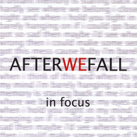 In Focus — After We Fall