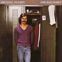 One Bad Habit — Michael Franks