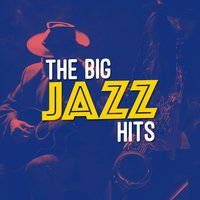 The Big Jazz Hits — Saxophone Hit Players