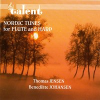 Nordic Tunes For Flute And Harp — Benedikte Johansen & Thomas Jensen