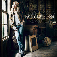 Mountain Soul II — Patty Loveless
