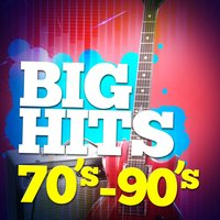 Big Hits: 70's - 90's — 70s Music All Stars, 80s Chartstarz, 70s Music All Stars|80s Chartstarz|90's Pop Band, 90's Pop Band