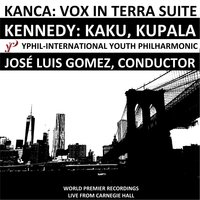 Kanca and Kennedy Live at Carnegie Hall — Jose Luis Gomez & International Youth Philharmonic