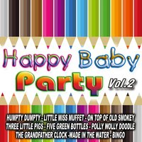 Happy Baby Party Vol. 2 — The Kids Band