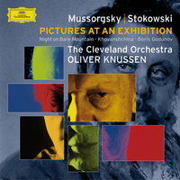 Mussorgsky (transc.: Stokowski): Pictures at an Exhibition/Boris Godounov Synthesis etc — Cleveland Orchestra, Oliver Knussen