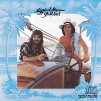Full Sail — Kenny Loggins, Loggins & Messina, Jim Messina