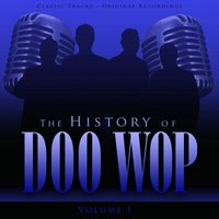 The History of Doo Wop, Vol. 1 (50 Unforgettable Doo Wop Tracks) — Little Anthony & The Imperials