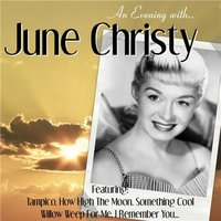 An Evening With — June Christy