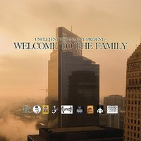 Welcome to the Family (Uncle J Ent Presents) — сборник