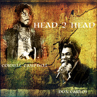 Head 2 Head — Cornell Campbell, Don Carlos