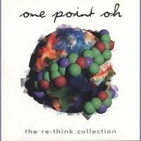 One Point Oh! re:think Collect — сборник