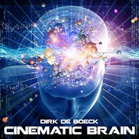 Cinematic Brain — Dirk De Boeck