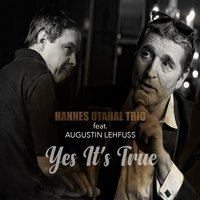 Yes It's True — Hannes Otahal Trio