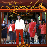 Dominique M. Dunbar & The Appointed — The Appointed