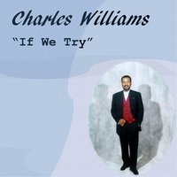 If We Try — Charles Williams
