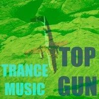 Top Gun — Trance Music
