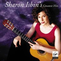 Sharon Isbin - Greatest Hits — Sharon Isbin/Orchestre De Chambre De Lausanne/Lawrence Foster/Saint Paul Chamber Orchestra/Hugh Wolff