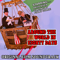 Around The World In Eighty Days - Original Film Soundtrack — Victor Young, Victor Young and His Orchestra