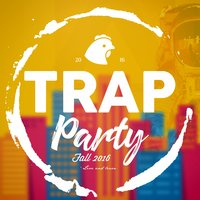 Trap Party Fall 2016 — сборник