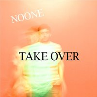 Take Over — Noone