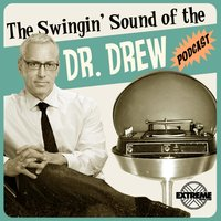 The Swingin' Sound of the Dr. Drew Podcast, Vol. 1 — сборник